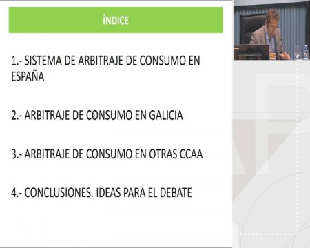 Mesa redonda: a arbitraxe de consumo en Galicia: supostos prácticos  - Curso monográfico sobre A Administración Pública como garante da competencia e dos intereses dos comsumidores